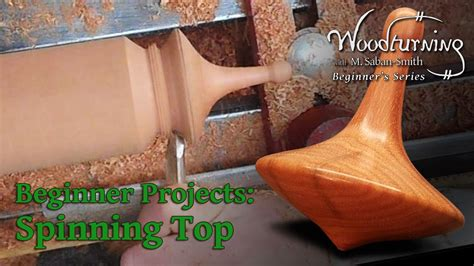 spinning top beginners woodturning project youtube