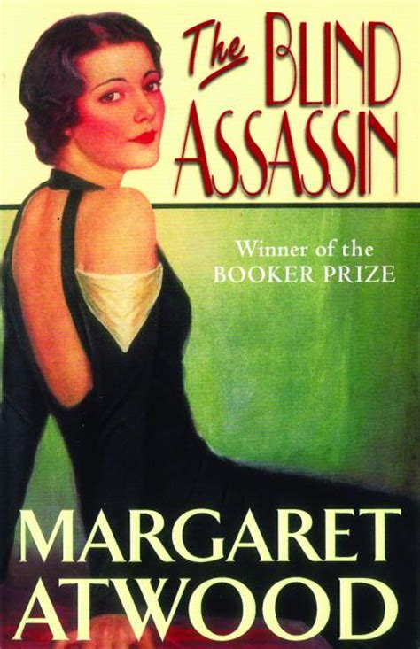 the blind assassin by margaret atwood margaret atwood the blind assassin carra lucia books