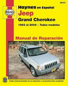 Jeep Grand Cherokee Haynes Manual De Reparaci U00f3n  Grand