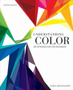 Book Review  Understanding Color  An Introduction For