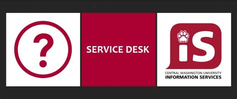 msu it service desk cwu service desk