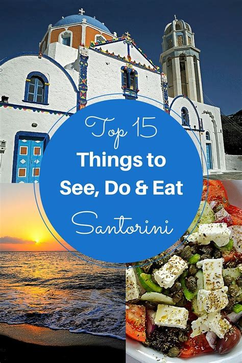 Top 15 Things To See Do And Eat On Santorini Europe
