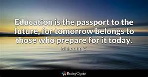 Malcolm X - Edu... Education Development Quotes