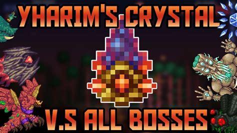 yharims crystal    bosses  revengeance