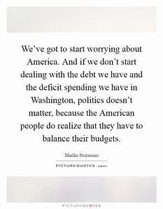 We've got t... Stutzman Quotes