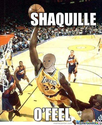 Shaq Meme - shaquille memes best collection of funny shaquille pictures