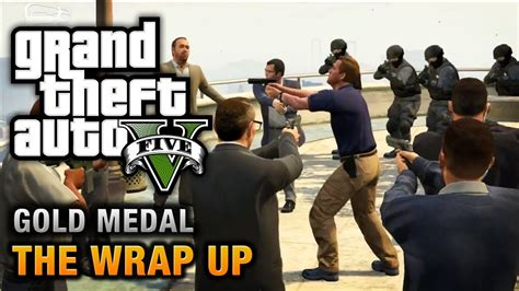 gta v bureau missions gta 5 mission 69 the wrap up 100 gold medal