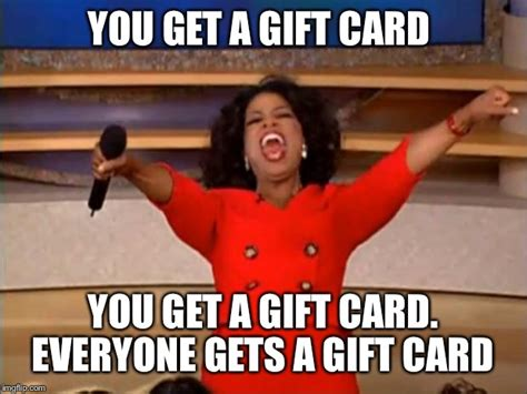 Gifts For Meme - oprah you get a meme imgflip