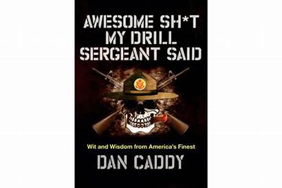 Drill Sergeant Awesome Said Camp Boot Humor