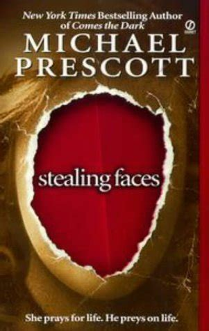 stealing faces  michael prescott