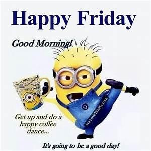 Good Morning Happy Friday Minion   Best of Blogland ...