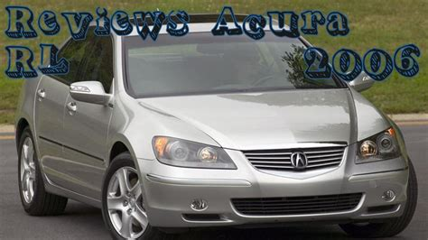 2006 Acura Rl Review by Reviews Acura Rl 2006
