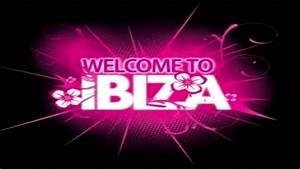 Welcome To Ibiza : dj tiesto welcome to ibiza download link todo ~ Eleganceandgraceweddings.com Haus und Dekorationen