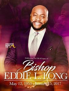 Bishop Eddie Long Laid To Rest After Nearly 8 Hour Funeral ...