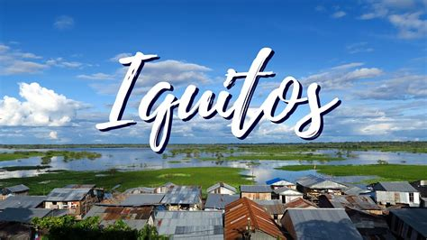 our first impressions visiting iquitos peru youtube