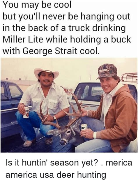George Strait Meme - 25 best memes about you may be cool but youll never be you may be cool but youll never be memes