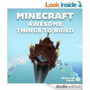 Awesome Things To Build In MINECRAFT Minecraft Books