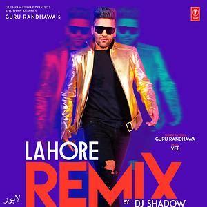 Lahore - Remix Song | Lahore - Remix MP3 Download | Lahore ...