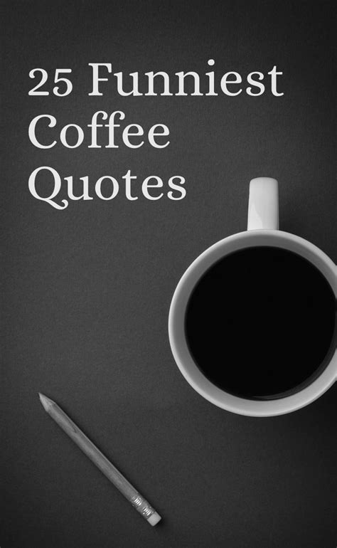 The second saying is never make the same mistake twice think about it: 25 Coffee Quotes: Funny Coffee Quotes That Will Brighten Your Mood | Kaffe, Citat