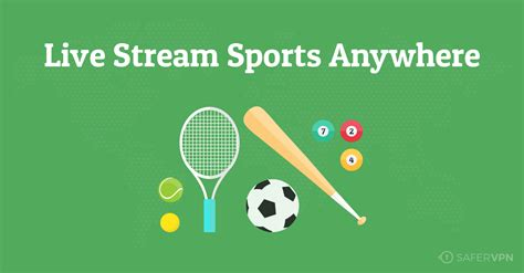 Unblock & Save On Live Sports Streaming