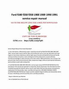 Ford F100 F150 F250 F350 1988 1989 1990 1991 Service