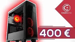 Laptop Test 2018 Bis 400 Euro : gaming pc f r 400 euro eine zusammenstellung ~ Kayakingforconservation.com Haus und Dekorationen