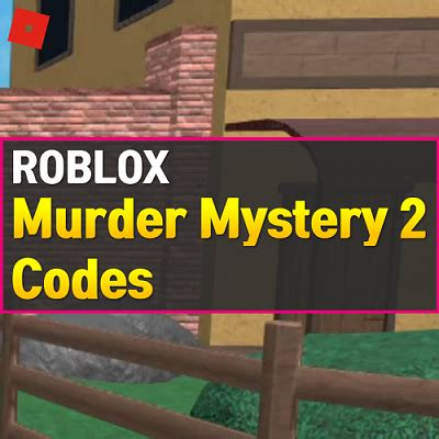 March 18, 2021 at 7:13 am. Roblox Murder Mystery 2 Codes (February 2021) - OwwYa