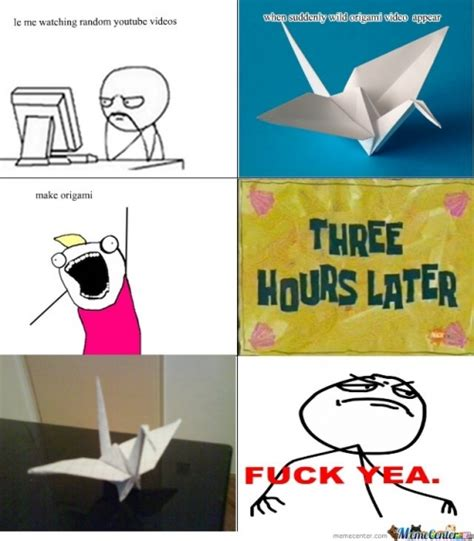 How To Make A Funny Meme - origami memes best collection of funny origami pictures