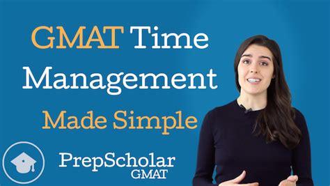 Gmat Time Management Made Simple [video] • Prepscholar Gmat