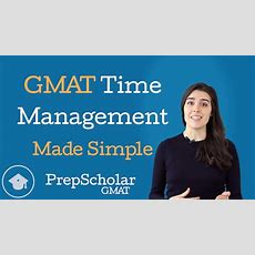 Gmat Time Management Made Simple [video] • Prepscholar Gmat