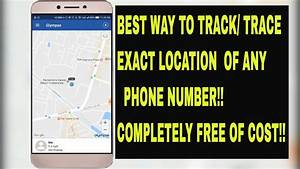 Free Telephone Location : how to track trace real time exact location of a phone number for free best way youtube ~ Maxctalentgroup.com Avis de Voitures