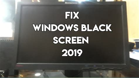 fix black screen windows  windows  black