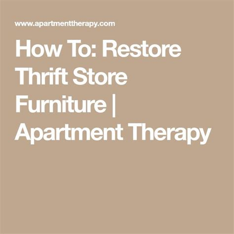 Apartment Therapy Thrift Store by Best 25 Thrift Store Furniture Ideas On