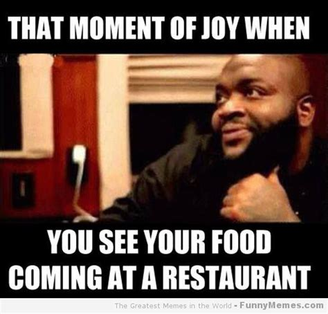 Funny Restaurant Memes - that moment of joy when you see your food coming at a restaurant melville deli is melville new