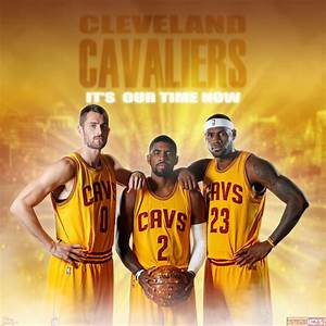 cleveland cavaliers Lebron James Kyrie Irving Kevi by ...