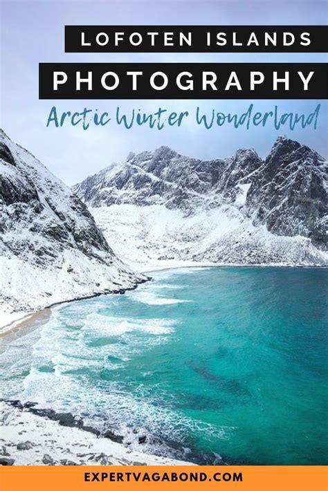 lofoten islands photography arctic winter wonderland