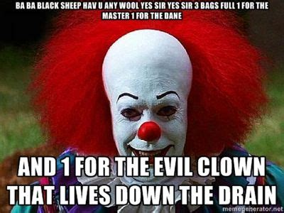 Funny Clown Memes - pennywise the clown pictures clown that lives down the drain pennywise the clown meme