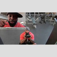 How To Do Goblet Squats Avoid Low Back Pain Youtube