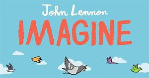 New picture book inspired by John Lennon's song 'Imagine ...