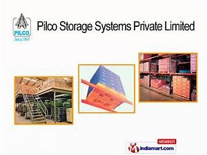 Pilco Storage Systems Private Limited, New Delhi,India by ...