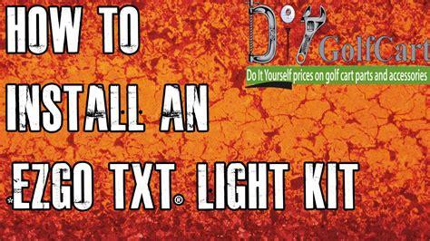 Ezgo Txt Headlight Tail Light Kit How Install