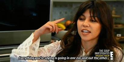 Kardashian Kourtney Kardashians Listening Buzzfeed Gifs Ignoring