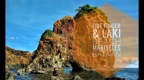 Five Fingers Laki Beach Mariveles Bataan Youtube