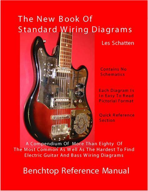 Schatten Book Standard Wiring Diagrams For Guitar Bass