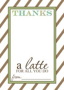 appreciation gift idea thanks a latte free printable card templates cheaps