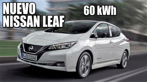 cazado el nuevo nissan leaf  bateria de  kwh llega