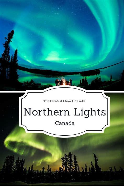 northern lights tours canada 25 bästa northern lights canada idéerna på pinterest