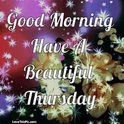 Beautiful Good Morning Thursday Quotes