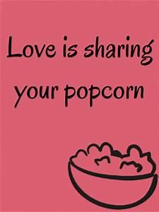 10 Love Quotes ... Good Popcorn Quotes