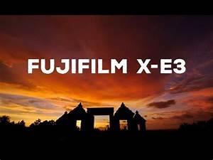 Nyobain Fujifilm X-E3 | Hasilnya Wow Keren Banget - YouTube